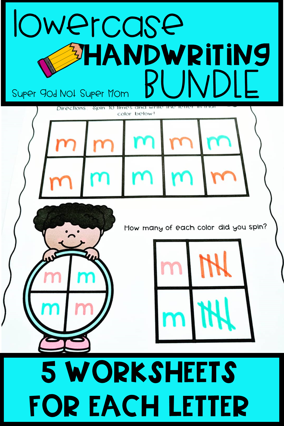 Alphabet Handwriting Worksheets – Super God, Not Super Mom